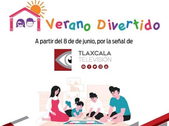 """Mañana lunes inicia """"Verano Divertido por Tlaxcala Televisión"""