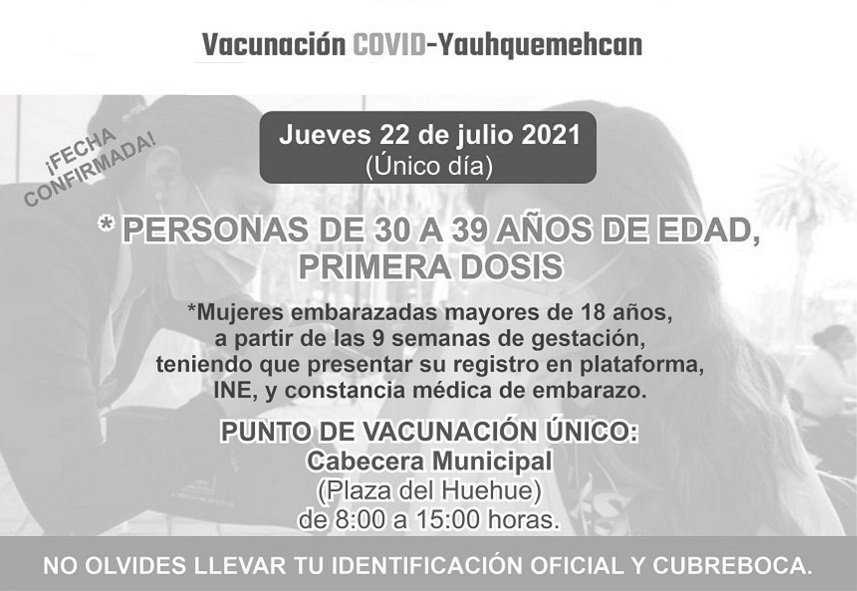 En Yauhquemehcan vacunarán contra Covid-19 a personas de 30 a 39 años