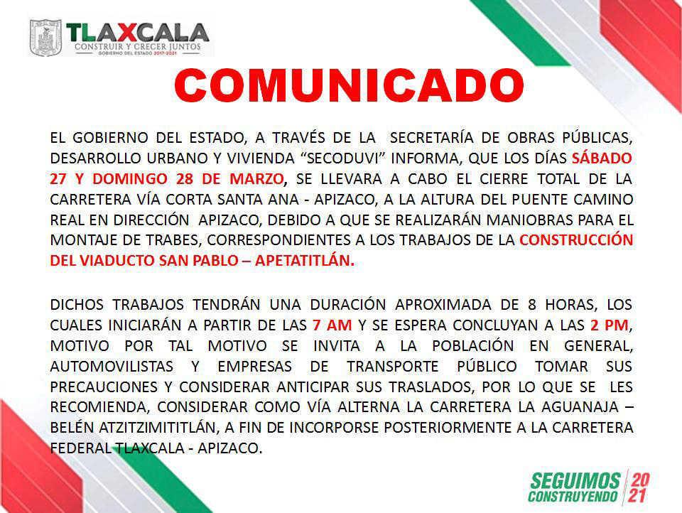 Anuncia Secoduvi cierre de la carretera vía Corta Santa Ana-Apizaco el 27 y 28 de Marzo