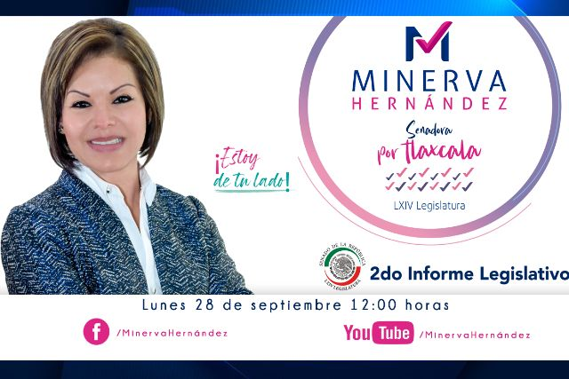 Presentará hoy Minerva Hernández, su segundo informe legislativo