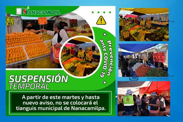 En Nanacamilpa acuerdan suspender tianguis del martes para evitar contagios por  COVID-19