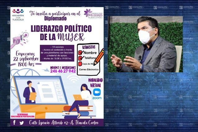 Impulsa José Luis Garrido Diplomado de Liderazgo Político de las Mujeres