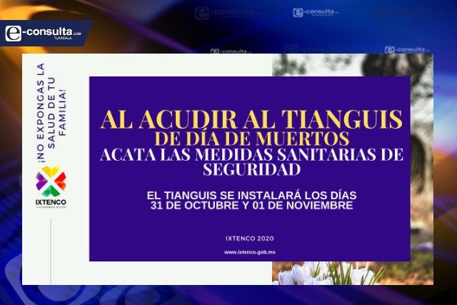 Reforzarán filtros sanitarios en tianguis de Día de Muertos en Ixtenco