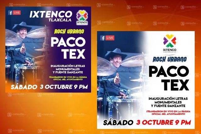 Con concierto de Paco Tex, inaugurarán letras monumentales y fuente danzante de Ixtenco
