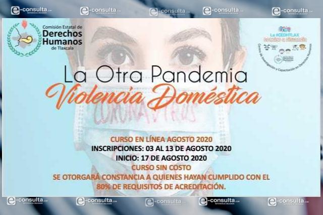 Ofrecerá CEDH, a través de su aula virtual el curso: La Otra Pandemia Violencia Doméstica