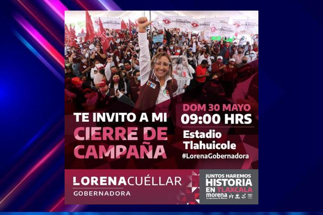 Lorena Cuéllar cierra Campaña en el Tlahuicole