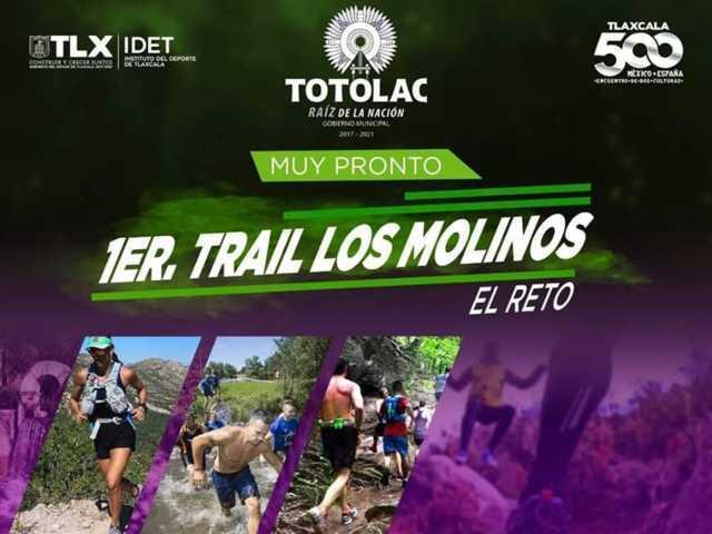 Deporte extremo 1er. Trail los Molinos el reto/ Totolac