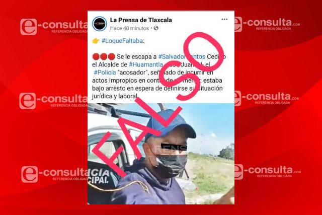 Falso que policía municipal de Huamantla se haya dado a la fuga