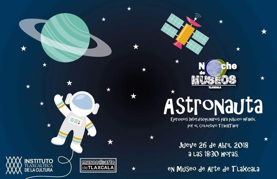 Presentan Astronauta en la noche de museos