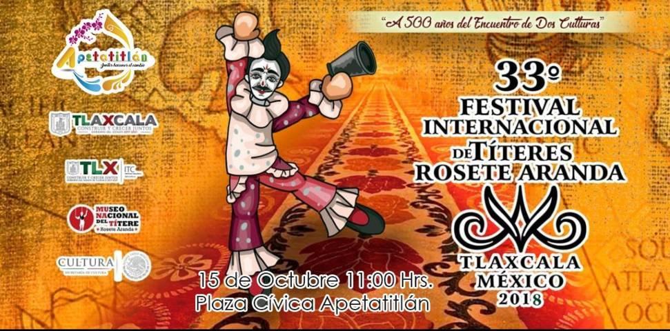 33° Festival Internacional de Títeres Rosete Aranda en Apetatitlán