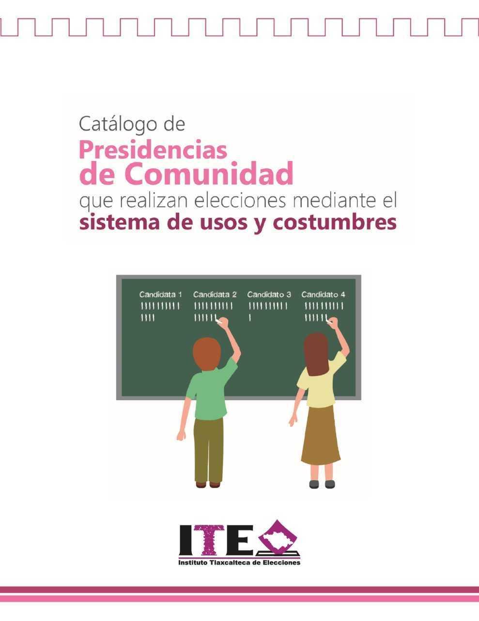 Edita ITE catálogo de presidencias de comunidad que eligen autoridad por usos y costumbres