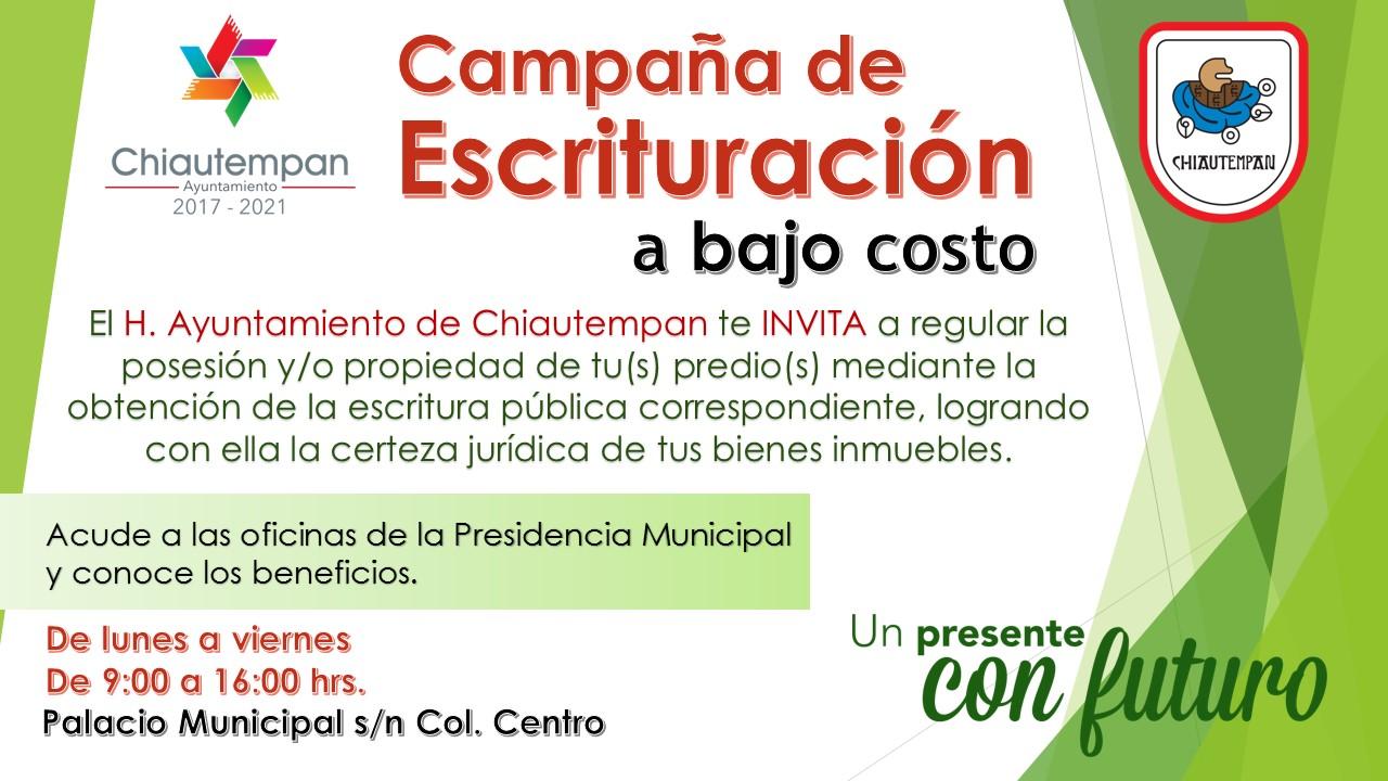 Ayuntamiento de Chiautempan inicia campaña de escrituración a bajo costo
