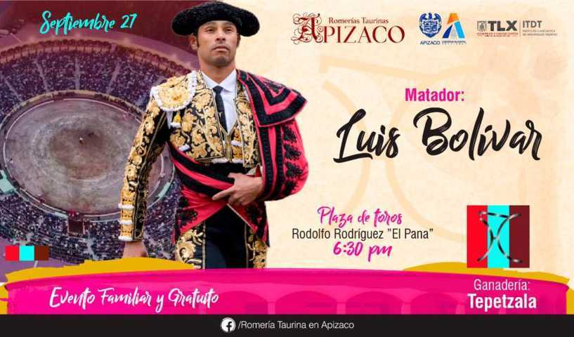 Últimas fechas de la 3ra. Temporada de Romerías Taurinas Apizaco; se presenta Luis Bolívar