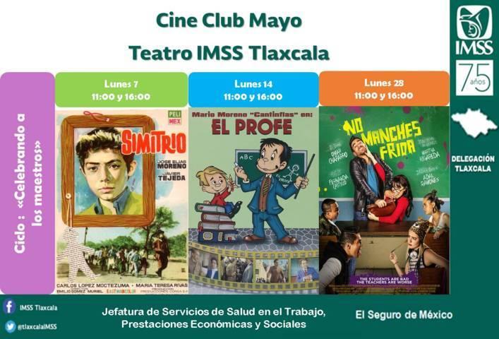 """IMSS Tlaxcala invita al ciclo de cine """"Celebrando a los Maestros"""""""