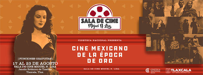 """Presenta sala """"Miguel N. Lira"""" Ciclo De Cine Mexicano De La Época De Oro"""