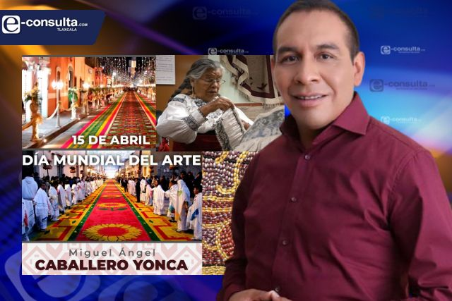 Caballero Yonca reconoció el arte como una muestra de identidad tlaxcalteca