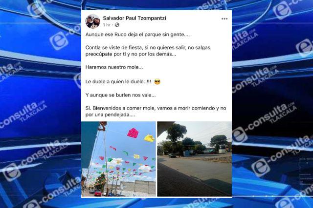 Vamos a morir comiendo mole en Contla bienvenidos, dice un cibernauta