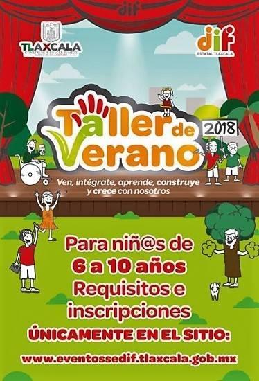 """Invita DIF Estatal al """"Taller De Verano 2018"""""""