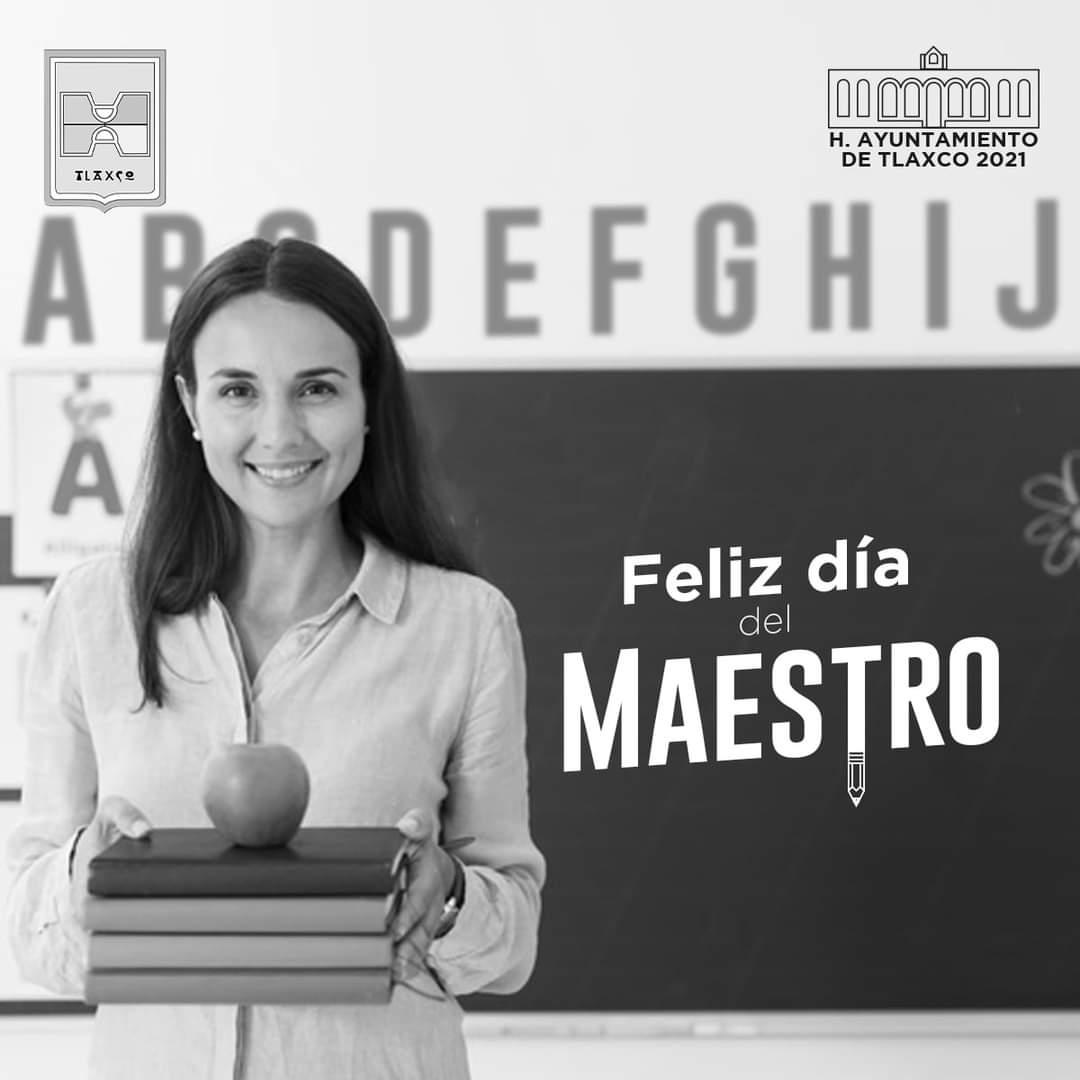 Ayuntamiento de Tlaxco felicita a los maestros en su día
