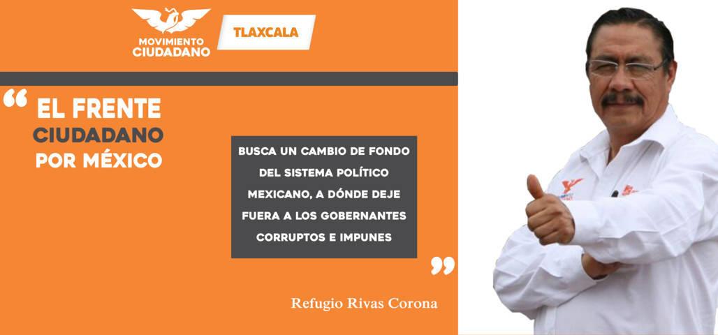 El Frente Ciudadano por México busca un cambio de rumbo: Refugio Rivas