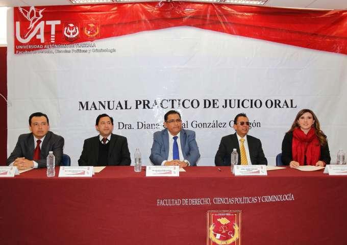 """Se presentó el libro: """"Manual práctico de Juicio Oral"""" en la Facultad de Derecho de la UAT"""