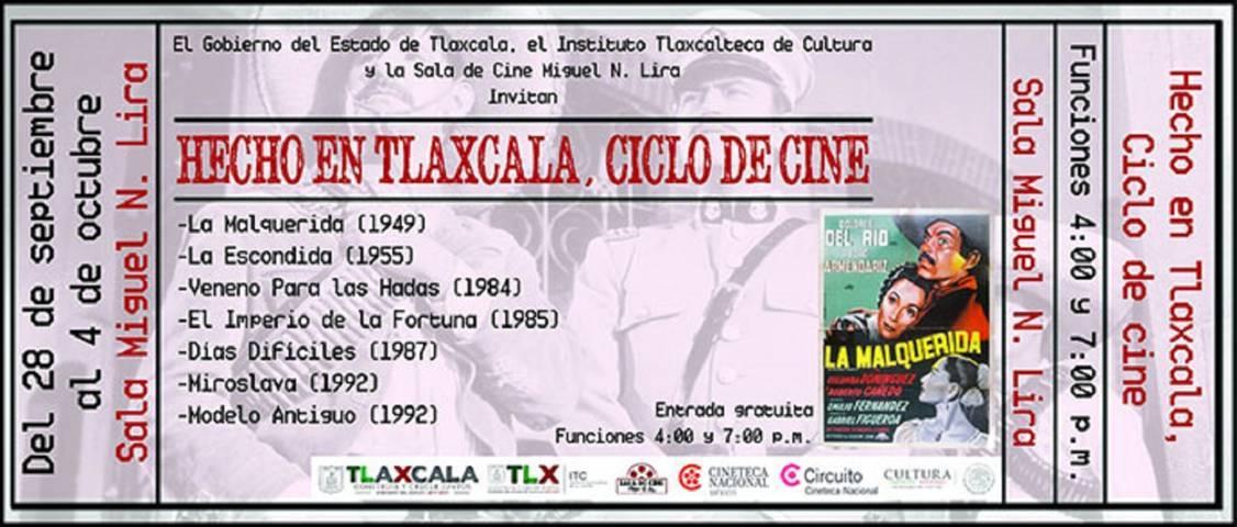 """Invita Sala """"Miguel N. Lira"""" al ciclo de cine """"Hecho En Tlaxcala"""""""