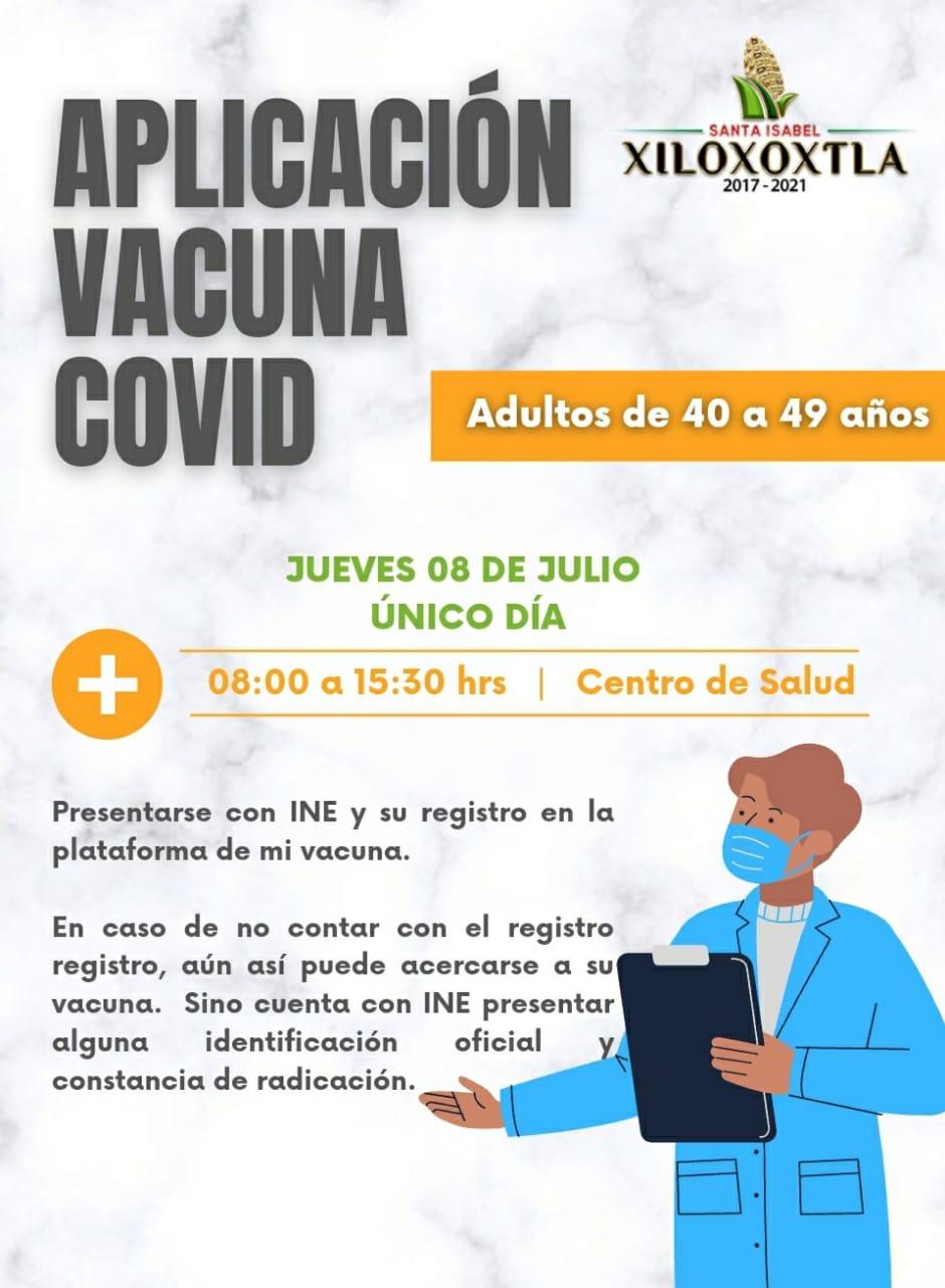 Anuncian aplicación de vacuna anti Covid 40- 49 en Xiloxoxtla