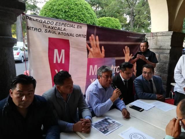 Insisten MXM que no olvidan la traición del SNTE en Tlaxcala