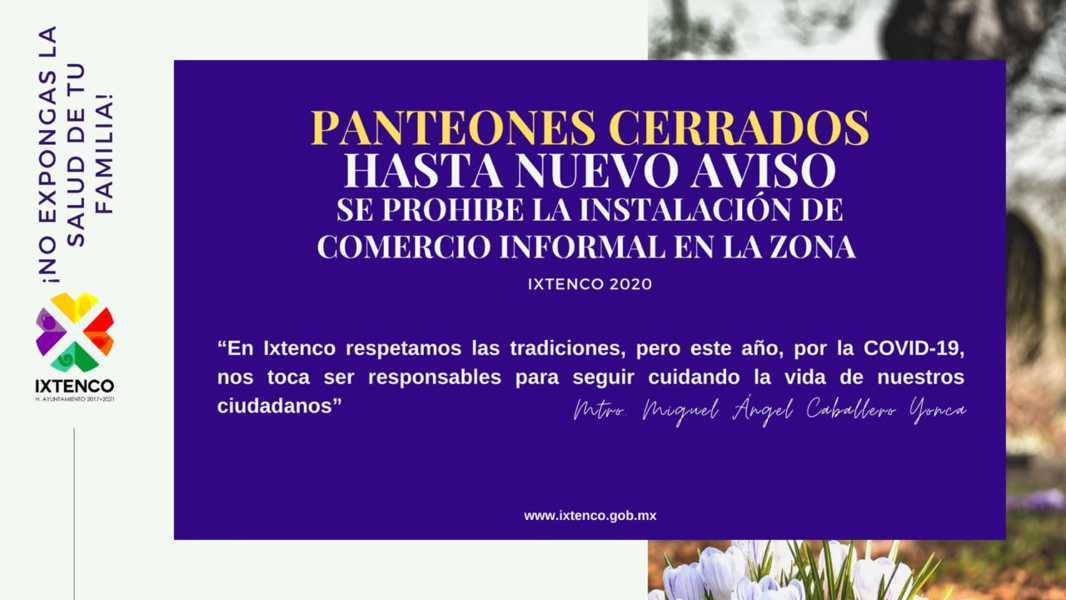 Anuncia Ayuntamiento de Ixtenco, cierre total de Camposantos