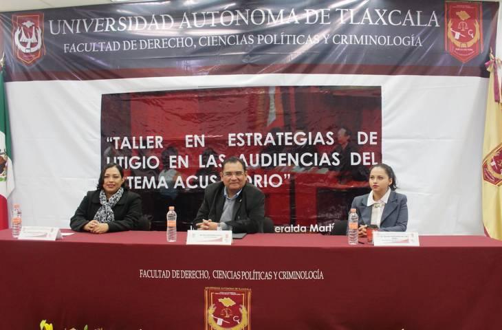 Realizó UAT el Taller en estrategias de litigio de las audiencias del sistema acusatorio