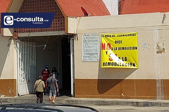 No hay acuerdo, locatarios del mercado de Tlaxcala se oponen a la demolición