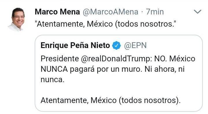 Respalda Marco Mena postura del Presidente Peña Nieto ante Trump