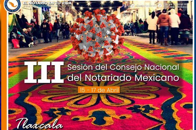 Sin miedo al Covid, notarios de todo México se reunirán en Tlaxcala