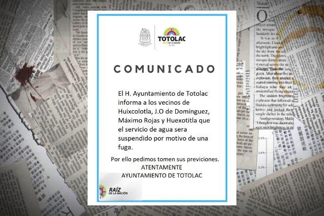 Suspenderán servicio de agua en Totolac para reparar una fuga