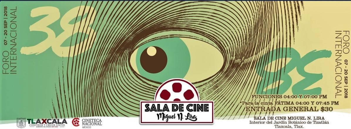 """Presenta Sala Miguel N. Lira """"38 Foro Internacional De Cine"""""""