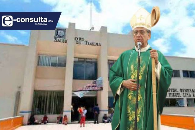 Pésimos servicios de salud en Tlaxcala revela Obispo