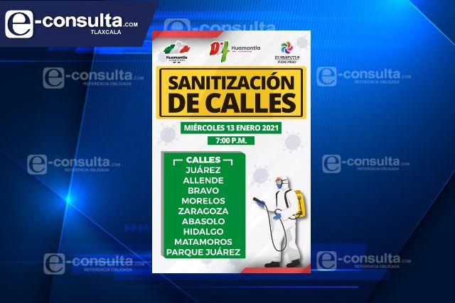 Gobierno Municipal realizará acciones de sanitización en calles céntricas de Huamantla