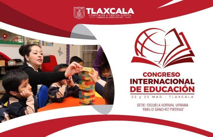 Tlaxcala, sede del Congreso Internacional de Educación