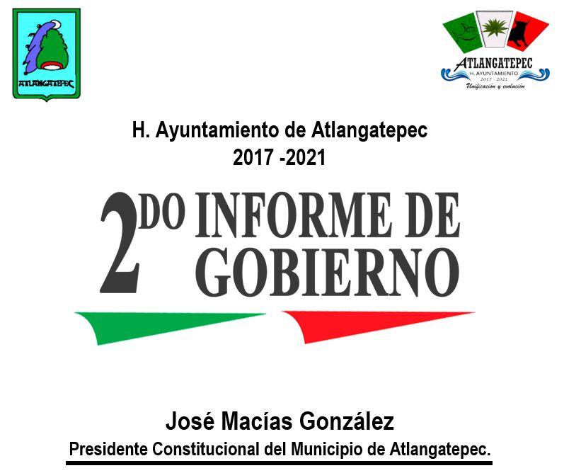 2do informe de gobierno Atlangatepec C. José Macias González