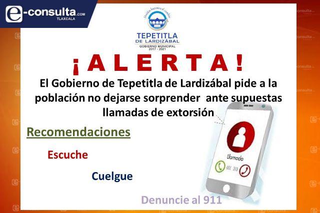 Alerta Gobierno de Tepetitla de Lardizábal, sobre llamadas de extorsión