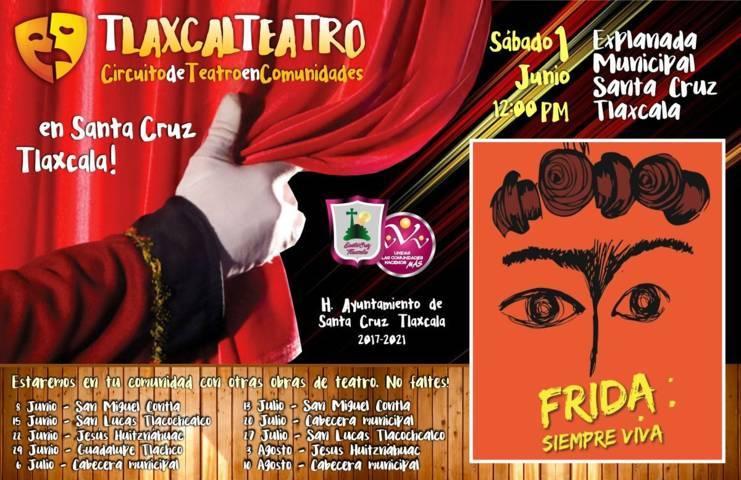 """Del 1de junio al 11 de agoto llega """"Tlaxcalteatro"""" a Santa Cruz Tlaxcala"""